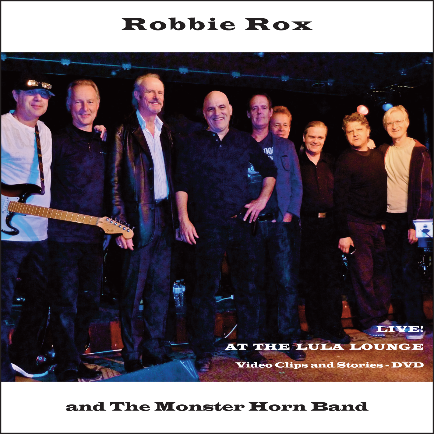 Robbie Rox Live at the Lula Lounge DVD